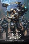 Ferrus Manus - The Gorgon of Medusa