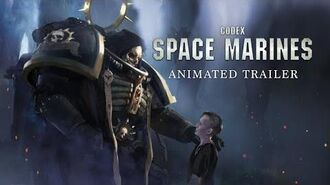 Codex Space Marines Animated Trailer