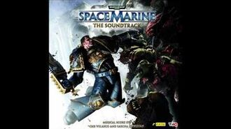 Warhammer 40000 - Space Marine Soundtrack - Legions Of Chaos-0