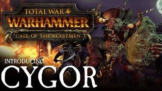 Total War WARHAMMER - Introducing... Cygor