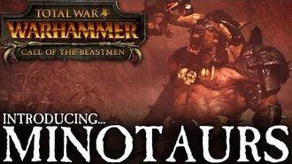 Total War WARHAMMER - Introducing... Minotaurs