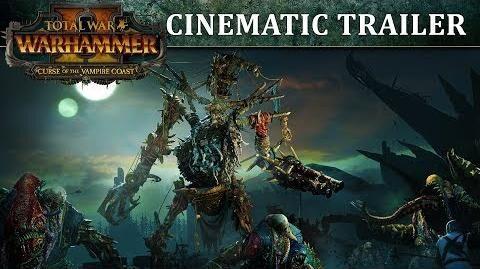 Total War WARHAMMER 2 - Curse of the Vampire Coast Trailer