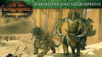 Total War WARHAMMER 2 - Tomb Kings Introducing... Sphinxes