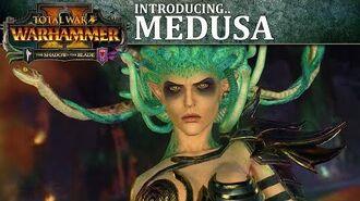 Total War WARHAMMER 2 - Introducing... Medusa