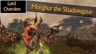 MORGHUR THE SHADOWGAVE - Lord Overview - Total War Warhammer