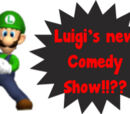 Luigi's New Comedy Show on NBC!!!???