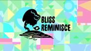 BlissReminisce titlecard