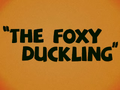 The Foxy Duckling Title Card