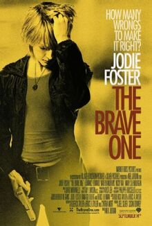 Brave one 2007