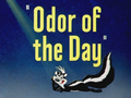 Odor of the Day Title Card