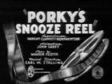 Porky's Snooze Reel