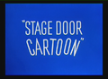 Stage Door Cartoon Title Card