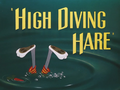 High Diving Hare Title Card