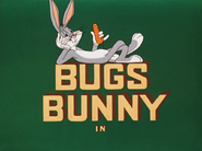 Bully for Bugs-Bugs Bunny Intro