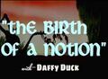 Birth of a Notion Title Card