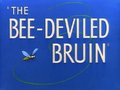 The Bee-Deviled Bruin Title Card
