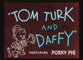 Tom Turk and Daffy Title Card