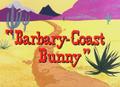 Barbary-Coast Bunny Title Card Card