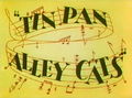 Tin Pan Alley Cats Title Card