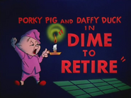 Dime to Retire Title Card