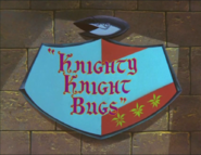 Knighty Knight Bugs Title Card