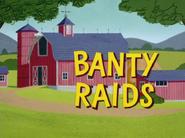 Banty Raids Title Card