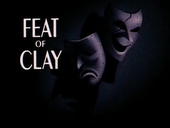 Image result for feat of clay title card