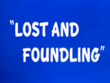 Lost and Foundling