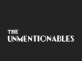 The Unmentionables Title Card