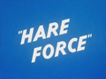 Hare Force Title Card