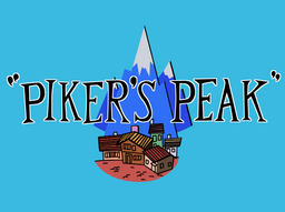 Piker's Peak Title Card