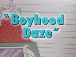 Boyhood Daze Title Card