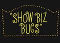 Show Biz Bugs Title Card