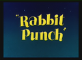 Rabbit Punch Title Card