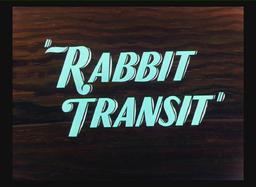 Rabbit Transit Title Card