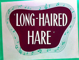 Long-Haired Hare Title Card