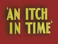 An Itch in Time Title Card