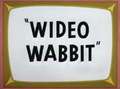 Wideo Wabbit Title Card
