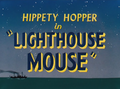 Lighthouse Mouse Title Card