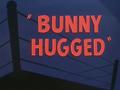 Bunny Hugged Title Card