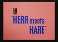 Herr Meets Hare Title Card