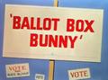 Ballot Box Bunny Title Card