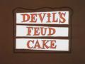 Devil's Feud Cake Title Card