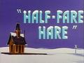 Half-Fare Hare Title Card