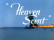 Heaven Scent Title Card