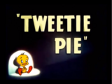 Tweetie Pie