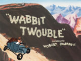 Wabbit Twouble