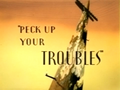 Peck Up Your Troubles Title Card