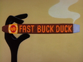 Fast Buck Duck Title Card