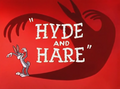 Hyde and Hare Title Card